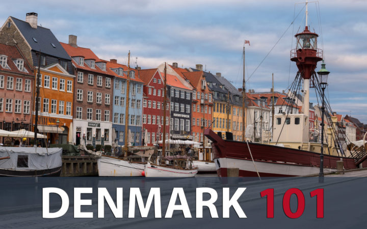 Denmark 101 - Guide to Danes and Denmark