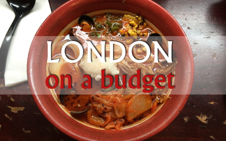 London On A Budget Eats