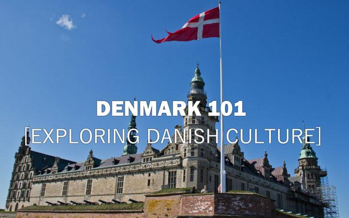 Denmark101-TheIntroduction