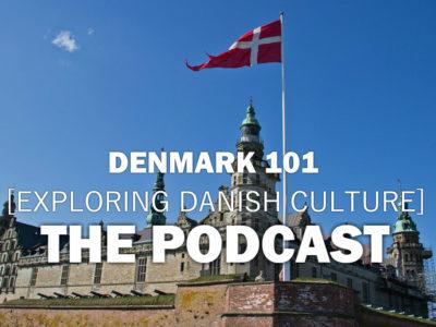 Denmark 101 Podcast
