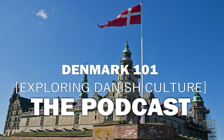 Denmark 101 Podcast