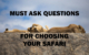 Must Consider Advice for How to Choose a Safari